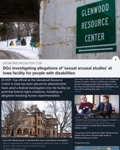 DOJ Investigates Allegations of 'sexual arousal studies'  at Iowa Facility For People with Disabilities