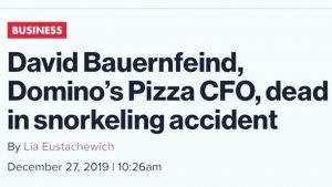 Domino's Pizza David Bauernfeind CFO Dead in Snorkeling Accident