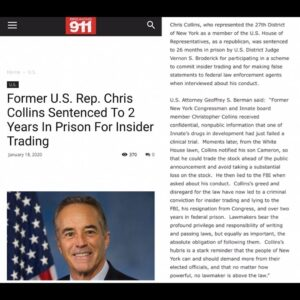 Former (NY) U.S. Rep Chris Collins Sentenced To 2 Years In Prison For Insider Trading