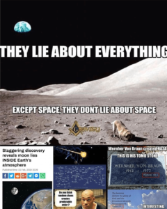 THEY LIE ABOUT EVERYTHING. EXCEPT SPACE, THEY DON'T LIE ABOUT SPACE