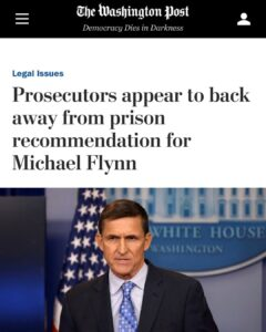 Prosecutors Begin To Back Away From Prison Recommendation For Michael Flynn
