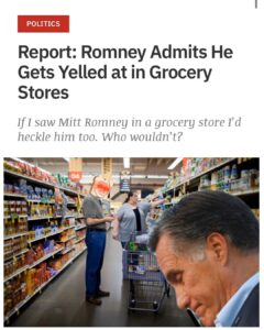 Mitt Romney Admits He Gets Yelled At In Grocery Stores