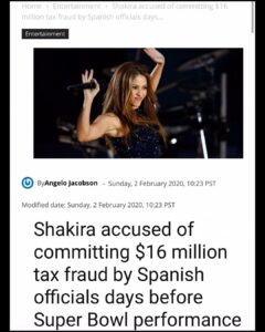 Shakira Accused Of Commiting $16 million Tax Fraud By Spanish Official Days Before Super Bowl