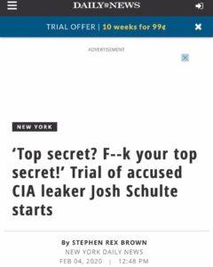 """Top Secret? F—k Your Top Secret!"" Trial Of Accused CIA Leaker Josh Schultz Starts"