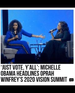 'JUST VOTE, Y'ALL': MICHELLE OBAMA HEADLINES OPRAH WINFREY'S 2020 VISION SUMMIT
