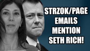 BREAKING: Seth Rich Issue Mentioned in Page-Strzok Emails!