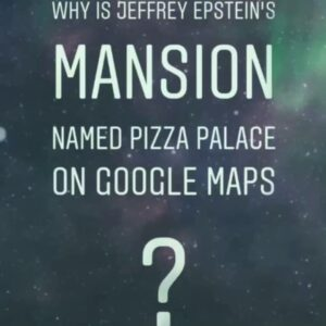 Why is Jeffrey Epstein's Zorro Ranch named Pizza Palace on Google Maps? Why did …