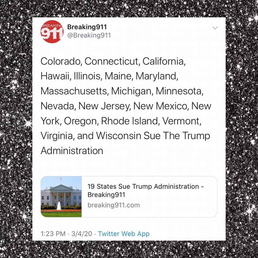 Colorado, Connecticut, California, Hawaii, Illinois, Maine, Maryland, Massachusetts, Michigan, Minnesota, Nevada, New Jersey, New Mexico, New York, Oregon, Rhode Island, Vermont, Virginia, and Wisconsin Sue The Trump Administration