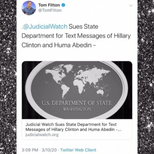 Judicial Watch Sues State Department For Text Messages of Hillary Clinton And Huma Abedin