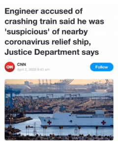 "Engineer accused of crashing train said he was ""suspicious"" of nearby coronavirus relief ship, Justice Department says"