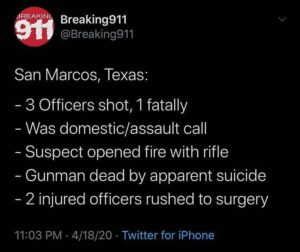 San Marcos, Texas: – 3 Officers shot, 1 fatally – Was domestic/assault call