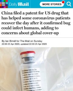 China filed a patent for US drug that has helped some coronavirus patients recover the day after it confirmed bug could infect humans, adding to concerns about global cover-up