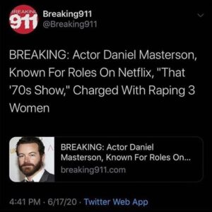 """BREAKING: Actor Daniel Masterson, Known For Roles On Netflix, """"That '70s Show,"""" Charged With Raping 3 Women"""
