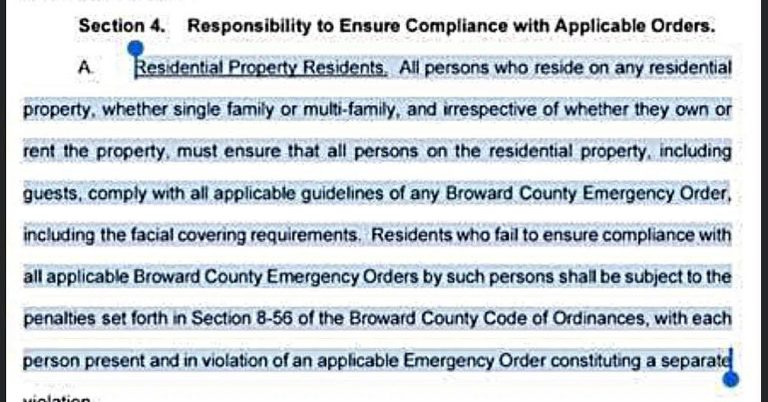 Broward County, Florida orders that you must wear a mask IN YOUR HOME….