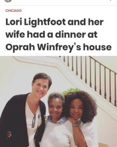 Lori Lightfoot and her wife had a dinner at Oprah Winfrey's house – Go figure