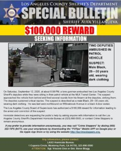 The L.A. County Board of Supervisors is offering a $100,000 Reward for informati