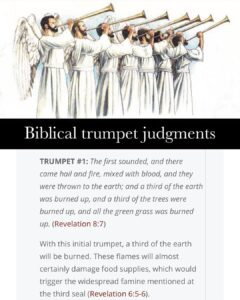 Someone asked me to put together a post on the trumpet judgements of Revelation