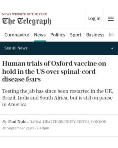 Humans trials for astra Zeneca and now Oxford vaccine are paused in the US.