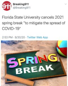 Read more about the article They're canceling Spring Break in the Autumn of 2020.