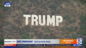 Someone put up a Hollywood-style Trump sign on the 405