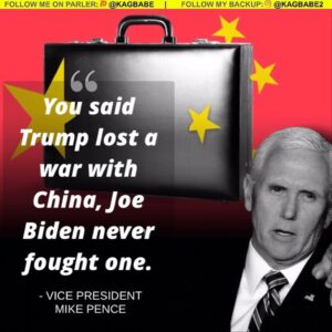"""You said Trump lost a war with China, Joe Biden never fought one."" – Mike Pence"