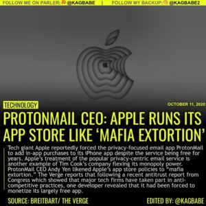 Tech giant Apple reportedly forced the privacy-focused email app ProtonMail to a