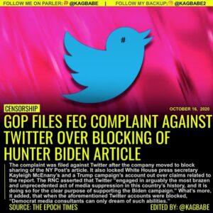 GOP FILES FEC COMPLAINT AGAINS TWITTER OVER BLOCKING OF HUNTER BIDEN ARTICLE