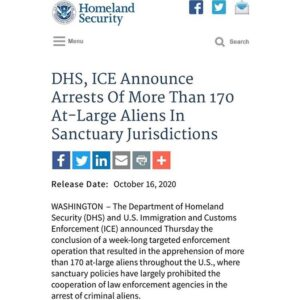 DHS, ICE Announce Arrests Of More Than 170 At-Large Aliens In Sanctuary Jurisdictions