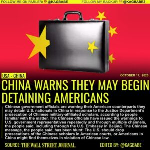 Chinese government officials are warning their American counterparts they may de