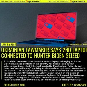 UKRAINIAN LAWMAKER SAYS 2ND LAPTOF CONNECTED TO HUNTER BIDEN SEIZED