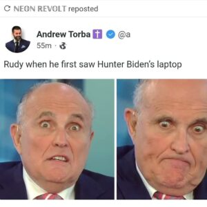 Rudy when he first saw Hunter Biden's laptop