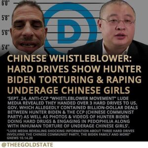 CHINESE WHISTLEBLOWER: HARD DRIVES SHOW HUNTER BIDEN TORTURING & RAPING UNDERAGE CHINESE GIRLS
