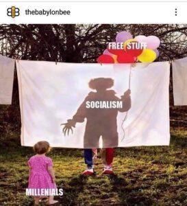 Socialism, Millennials & Free Stuff