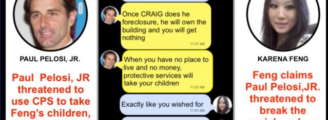 "Paul Pelosi Jr. Threatens Karena Feng Life & Children Placing Them In ""Abusive"" Foster Care"