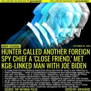 HUNTER CALLED ANOTHER FOREIGN SPY CHIEF A 'CLOSE FRIEND,' MET KGB-LINKED MAN WITH JOE BIDEN