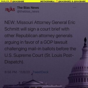 NEW: Missouri Attorney General Eric Schmitt will sign a court brief with other Republican attorney generals arguing in favor of a GOP lawsuit challenging mail-in ballots before the U.S. Supreme Court