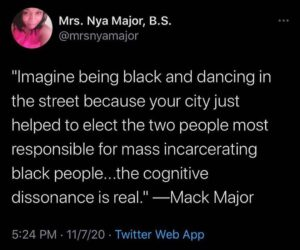 """… your city just helped to elect the two people most responsible for mass incarcerating black people…the cognitive dissonance is real."""