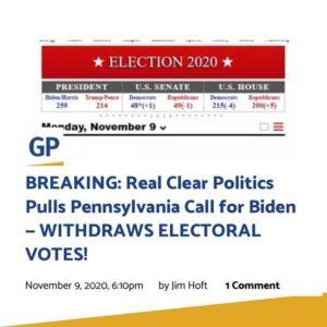BREAKING: Real Clear Politics Pulls Pennsylvania Call for Biden – WITHDRAWS ELECTORAL VOTES!