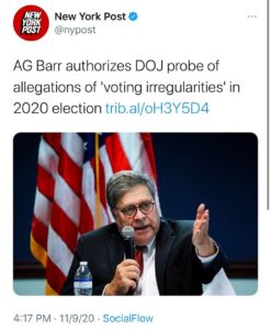 AG Barr authorizes DOJ probe of allegations of 'voting irregularities' in 2020 election