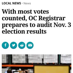 With most votes counted, Orange County Registrar prepares to audit Nov. 3 election results