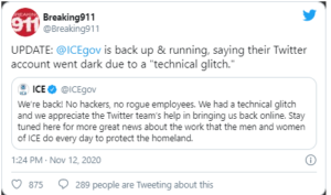 "UPDATE: @ICEgov is back up & running, saying their Twitter account went dark due to a ""technical glitch."""