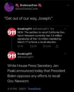 Gavin Newsom Recall 1.4 million signatures of the 1.5 million needed – Biden denounces recall – Senate votes impeachment is constitutional