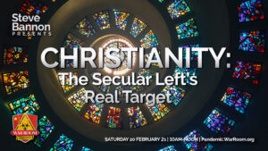 Episode 746 – Christianity: The Secular Left's Real Target