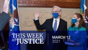 Read more about the article #ThisWeekatJustice: Judge Garland was sworn in as Attorney General & addressed D