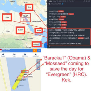 """Read more about the article """"Baracka1″ (Obama) & """"Mossaed"""" coming to save the day for """"Evergreen"""" (HRC). Kek."""