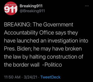 Read more about the article BREAKING: The Government Accountability Office says they have launched an investigation into Pres. Biden; he may have broken the law by halting construction of the border wall