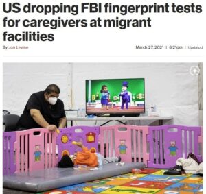"""Read more about the article US dropping FBI fingerprint tests for caregivers at migrant facilities  """"Instead"""