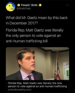 Read more about the article Florida Rep. Matt Gaetz was literally the only person to vote against an anti-human trafficking bill