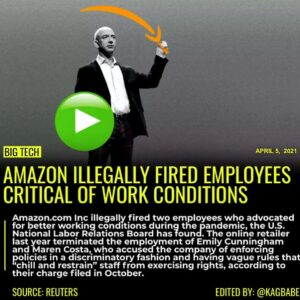 Read more about the article (Reuters) -Amazon.com Inc illegally fired two employees who advocated for better