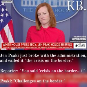 """Read more about the article Jen Psaki just broke with the administration,  and called it """"the crisis on the"""